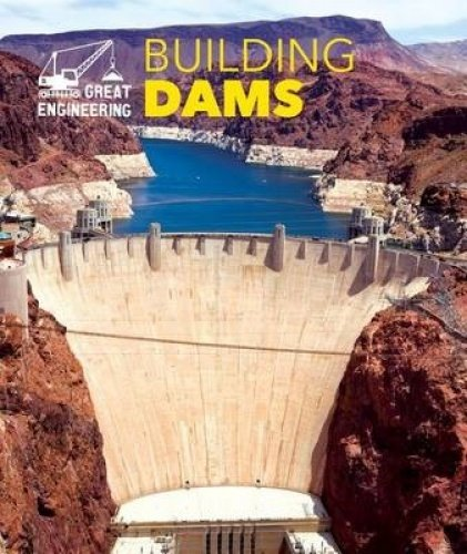9781502605948: Building Dams (Great Engineering)