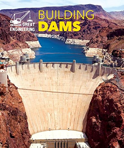 9781502605955: Building Dams (Great Engineering)