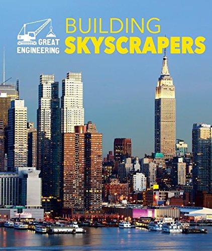 9781502606068: Building Skyscrapers (Great Engineering)