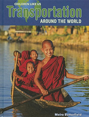Transportation Around the World (Hardback): Moira Butterfield