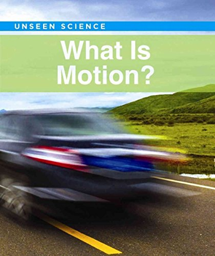 9781502609151: What Is Motion? (Unseen Science)
