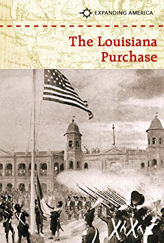 9781502609625: The Louisiana Purchase (Expanding America)