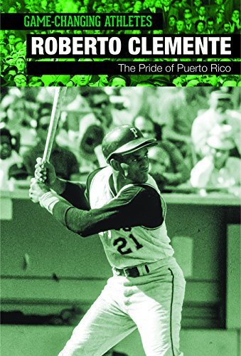 9781502610584: Roberto Clemente: The Pride of Puerto Rico (Game-changing Athletes)