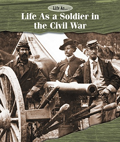9781502610836: Life as a Soldier in the Civil War