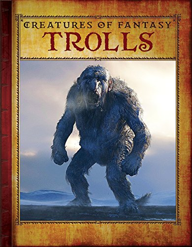 9781502618580: Trolls (Creatues of Fantasy)