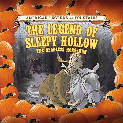 9781502622068: The Legend of Sleepy Hollow: The Headless Horseman (American Legends and Folktales)