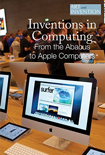 9781502623010: Inventions in Computing: From the Abacus to Apple Computers (Art and Invention)