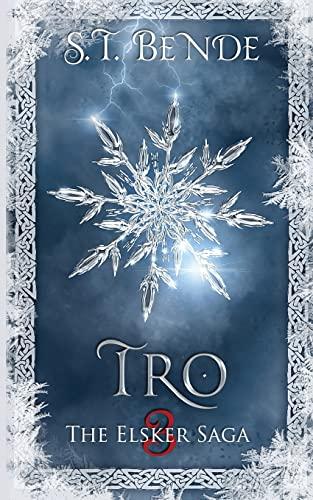 9781502701305: Tro: The Elsker Saga: Book Three