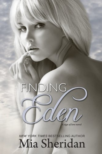 9781502705457: Finding Eden (A Sign of Love)