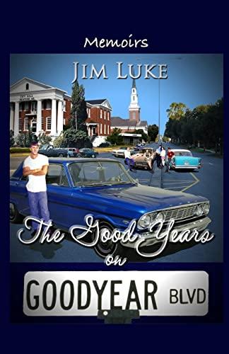 The Good Years on Goodyear Blvd: Luke, Mr Jim