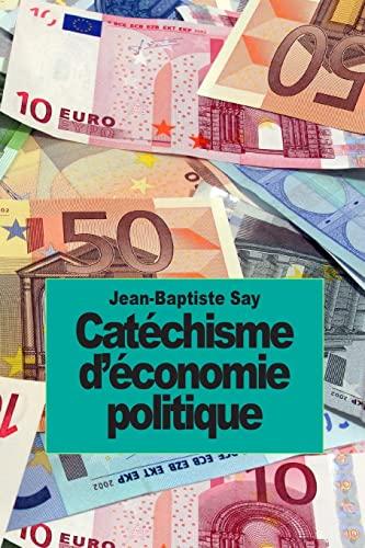 9781502706065: Catéchisme d'économie politique