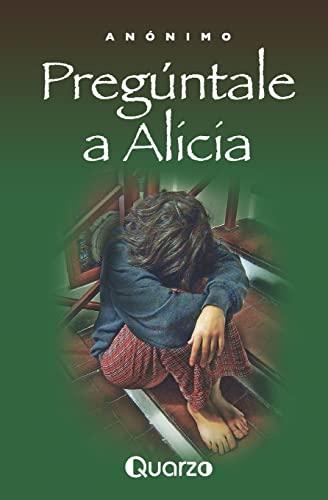 9781502709660: Preguntale a Alicia