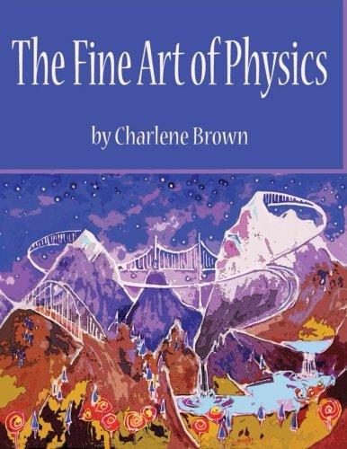 9781502709837: The Fine Art of Physics