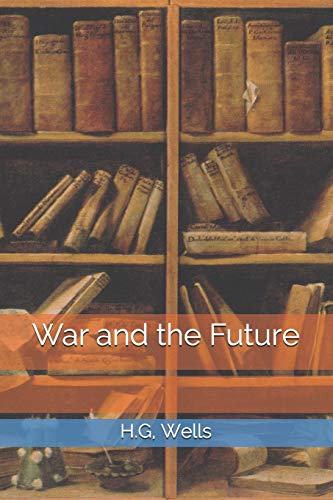 9781502711021: War and the Future