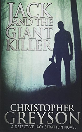 Jack and the Giant Killer (Jack Stratton Mystery): Greyson, Christopher