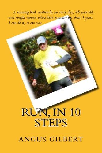 9781502711779: Run, in 10 steps