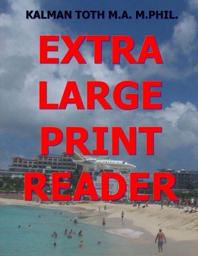 Extra Large Print Reader: 400 Pages with Theme & 8 Words: Kalman Toth