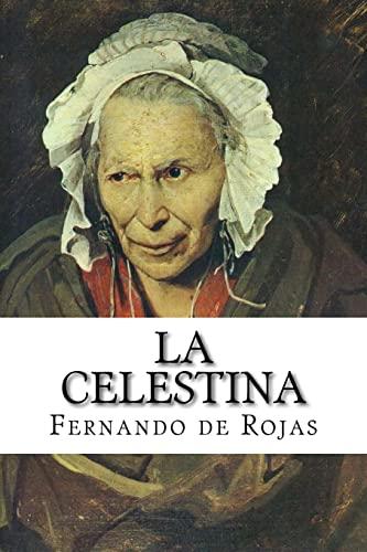 9781502713476: La celestina