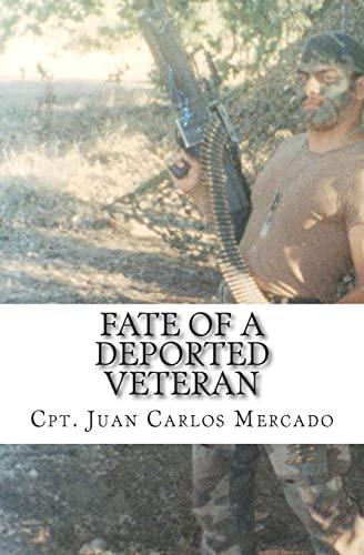Fate of a Deported Veteran: Mercado, Juan Carlos