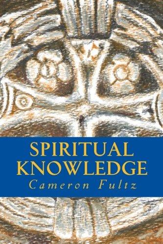 Spiritual Knowledge: Cameron Fultz