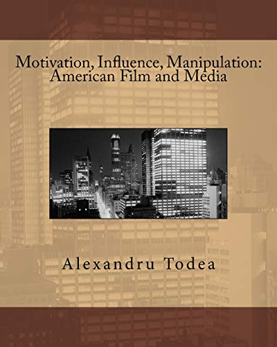 9781502718143: Motivation, Influence, Manipulation: American Film and Media