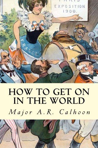 9781502720566: How to Get on in the World