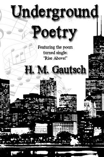 Underground Poetry: Gautsch, H. M.