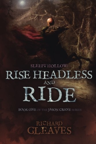 9781502731319: Sleepy Hollow: Rise Headless and Ride: 1