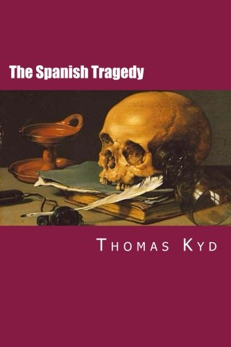 9781502732590: The Spanish Tragedy