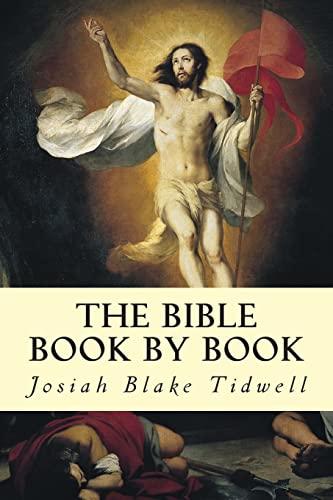 The Bible Book by Book: Tidwell, Josiah Blake