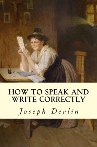 9781502733993: How to Speak and Write Correctly