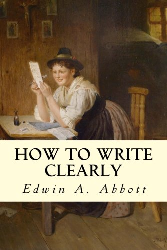 9781502734334: How to Write Clearly
