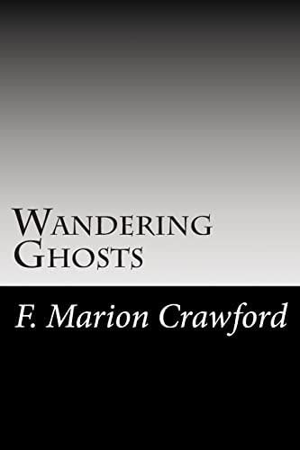 9781502741882: Wandering Ghosts