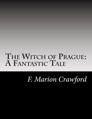 9781502741899: The Witch of Prague: A Fantastic Tale