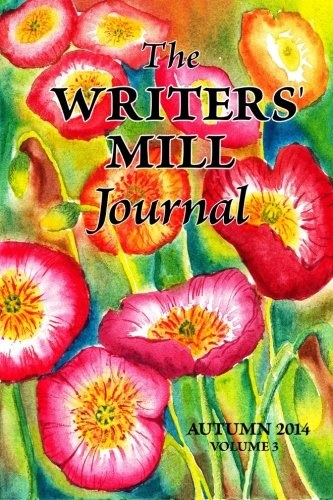 The Writers' Mill Journal: Volume 3 Winter: Sheila Deeth; Annie