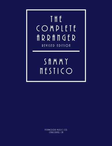 9781502745118: The Complete Arranger