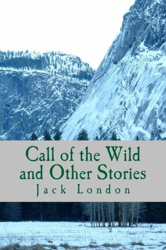 9781502746924: Call of the Wild and Other Stories