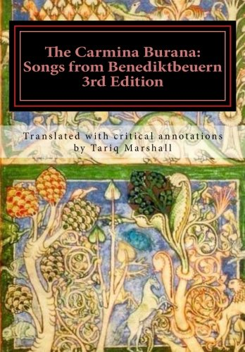 9781502748034: The Carmina Burana: Songs from Benediktbeuern, 3rd Edition