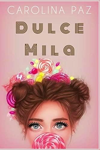 9781502748157: Dulce Mila (Spanish Edition)
