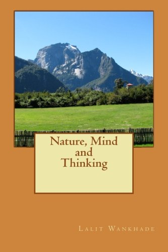 9781502749468: Nature, Mind and Thinking: Essays on nature and mind paradigm