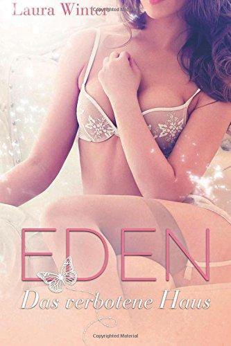 9781502749703: Eden - Das verbotene Haus: Band 1: Volume 1