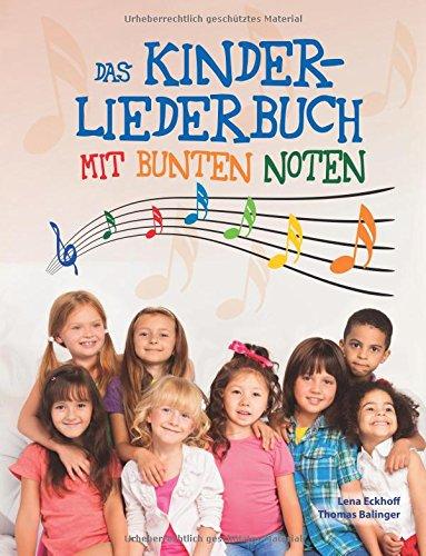 9781502750785: Das Kinderliederbuch mit bunten Noten
