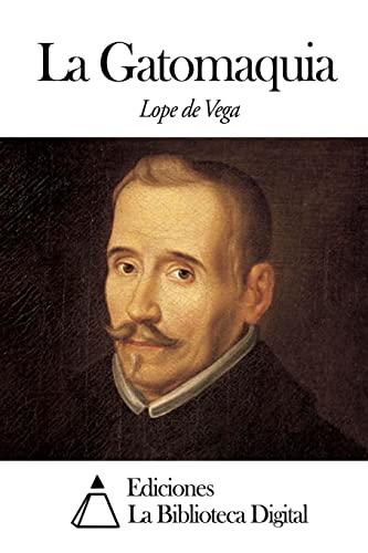 La Gatomaquia: Vega, Lope De