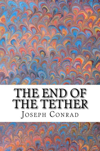 9781502754028: The End of the Tether: (Joseph Conrad Classics Collection)