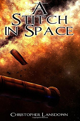 A Stitch in Space: Christopher Lansdown