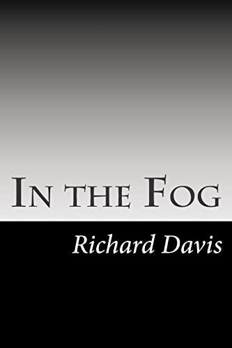 9781502755988: In the Fog