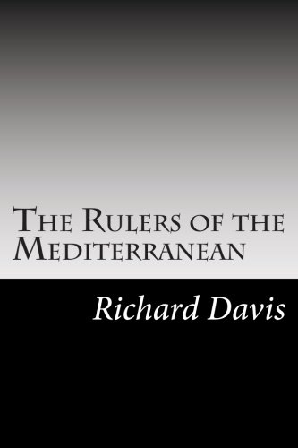 9781502756732: The Rulers of the Mediterranean