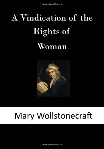 9781502761064: A Vindication of the Rights of Woman: With Strictures on Political and Moral Subjects