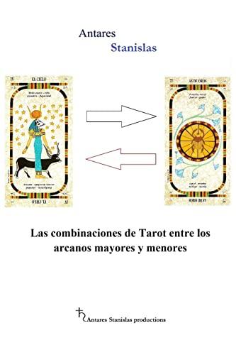 9781502765123: Las combinaciones de Tarot entre los arcanos mayores y menores (Spanish Edition)