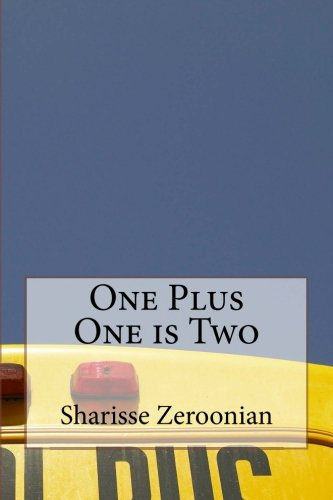 One Plus One is Two: Zeroonian, Sharisse Naomi
